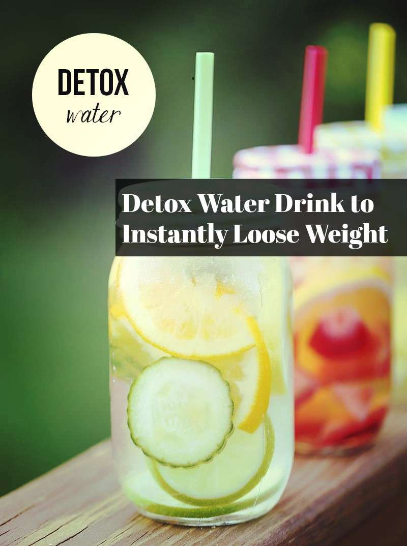 Detox Water Recipes To Instantly Loose Weight