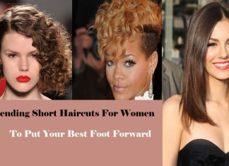 Trending Short Haircuts For Women To Put Your Best Foot Forward