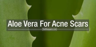 Aloe Vera for Acne Scars How to use and benefits