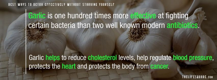 Garlic ; is antibiotic One among Best Ways to Detox body.