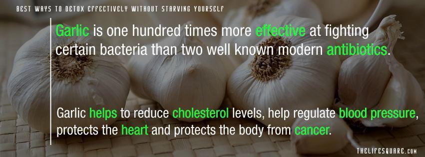 Garlic ; is antibiotic One among Best Ways to Detox body.