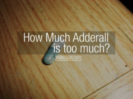 How Much Adderall Is Too Much