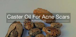 castor oil for acne scars