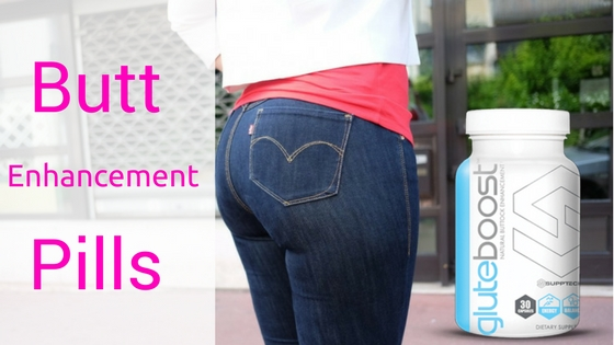 Butt Enhancement Pills